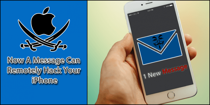 Now A Message Can Remotely Hack Your iPhone