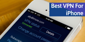 Top 10 Best VPN For iPhone To Browse Anonymously