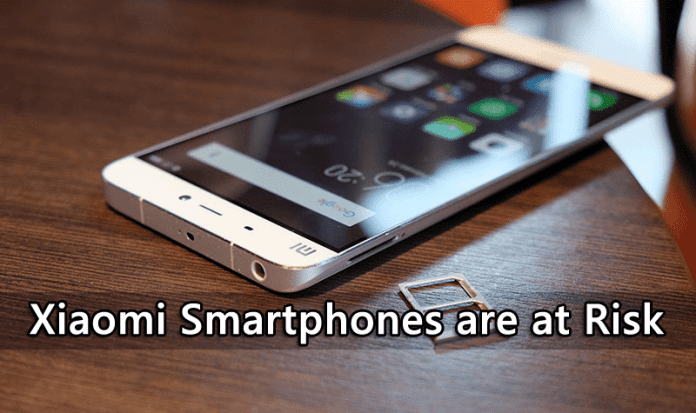 Millions of Xiaomi Smartphones are at Risk