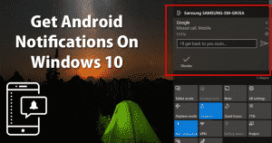 How To Get Android Notifications On Windows 10