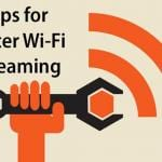 Best Tips to Improve the Speed Of your Home WiFi