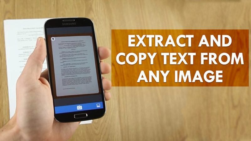 How To Extract And Copy Text From Any Image In Android