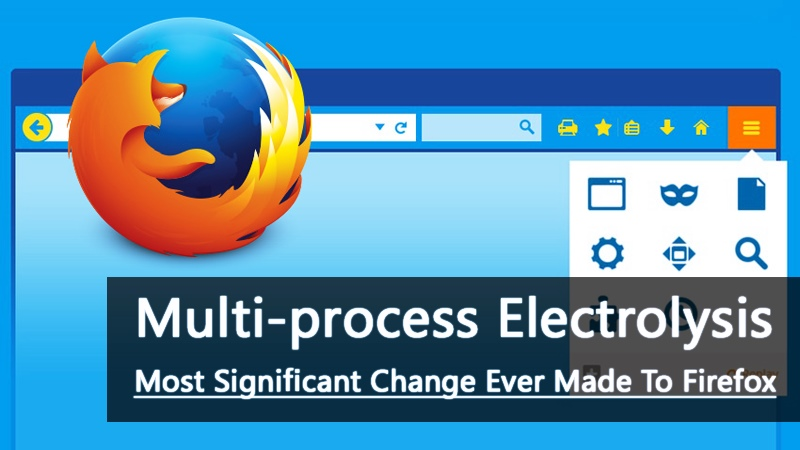 Firefox 48 Finally Arrives: Brings Multi-Process Feature to Reduce Lag and Crashes