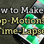 How To Create Stop Motion & TimeLapse Videos On Android