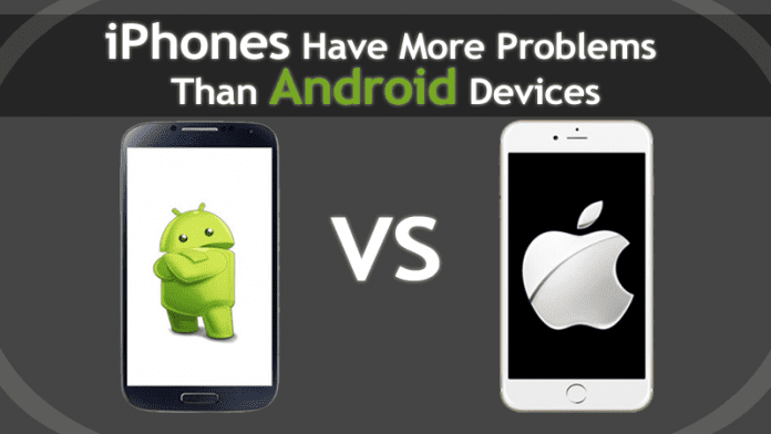 iPhones Have More Problems Than Android Devices, Study Says