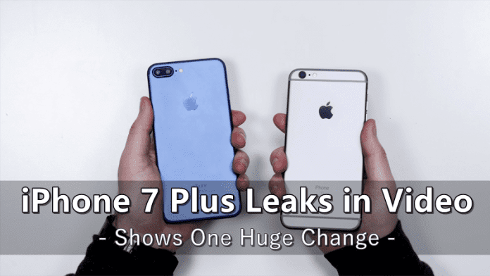 New iPhone 7 Plus Leaks in Video, Shows One Huge Change