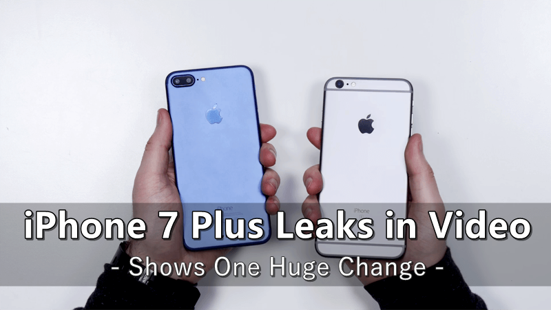 iphone 7 changes new iphone 7 plus leaks in shows one change 11524