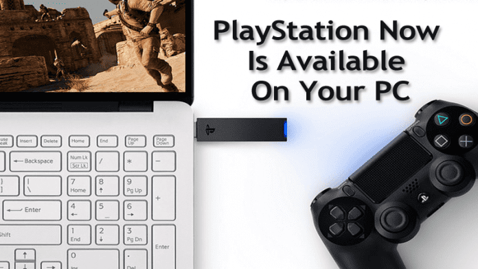 Finally, The PlayStation Now Is Available On Your PC