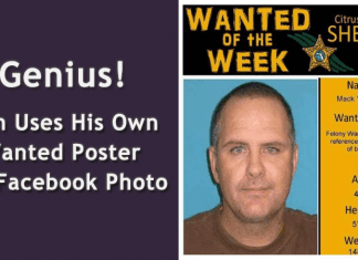 Genius! Man Uses His Own Wanted Poster As Facebook Photo