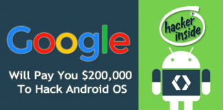 Google Will Pay You $200,000 To Hack Android OS