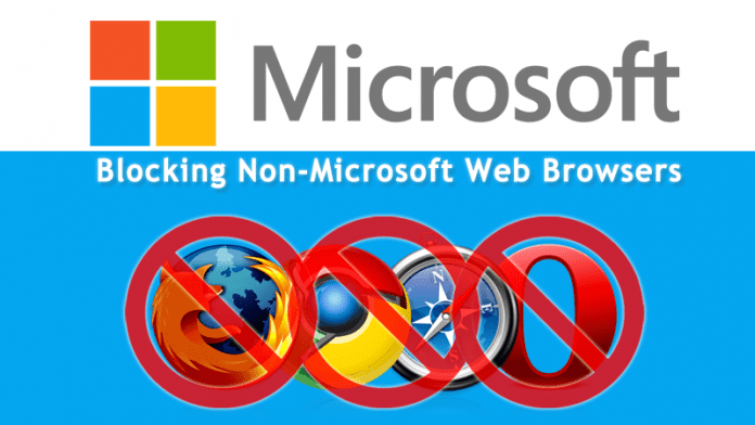 Microsoft Started Blocking Non-Microsoft Web Browsers