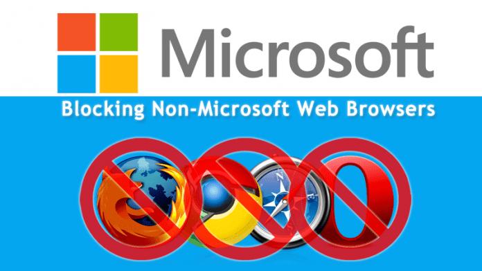 Microsoft Started Blocking Non-Microsoft Web Browsers