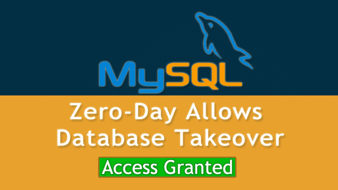 New MySQL Zero-Day Allows An Attacker To Take Full Control Of Database