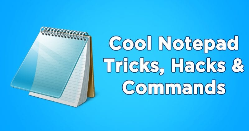 25 Best Notepad Tricks Hacks Commands In 2020