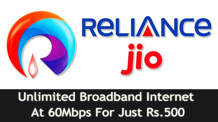 Reliance Jio To Offer Unlimited Broadband Internet At 60Mbps For Just Rs.500 Per Month