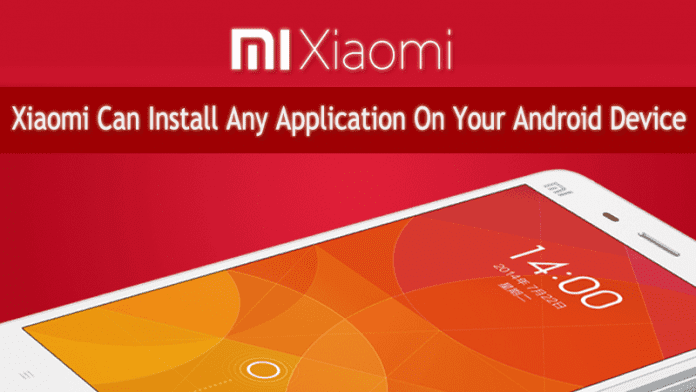 Xiaomi Can Silently Install Any Application On Your Android Device