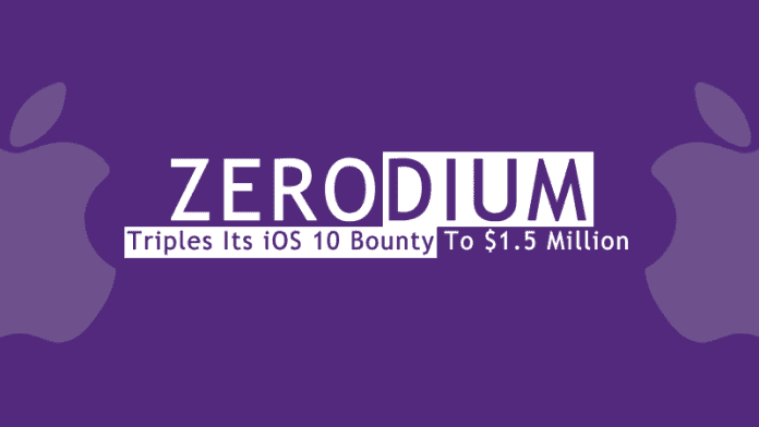 Zerodium Triples Its Zero Day iOS 10 Bounty To $1.5 Million