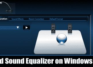 How to Add Sound Equalizer on Windows 10 (PC or laptop)