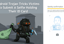 Android Trojan Tricks Victims To Submit A Selfie Holding Their ID Card