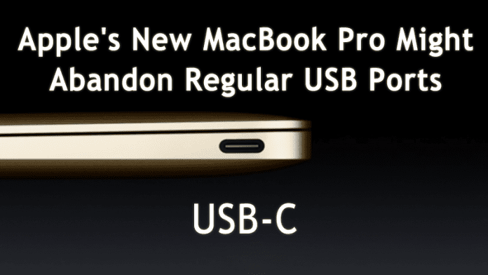 Apple's New MacBook Pro Might Abandon Regular USB Ports