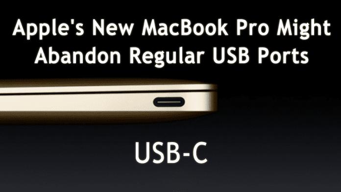 Apple's New MacBook Pro Might Abandon Regular USB Ports