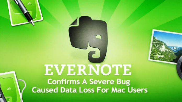 Evernote Confirms A Severe Bug Caused Data Loss For Mac Users