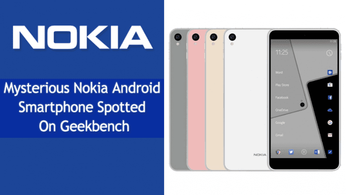 Mysterious Nokia Android Smartphone Spotted On Geekbench