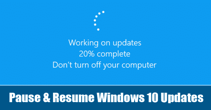 How to Pause & Resume Windows 10 Updates