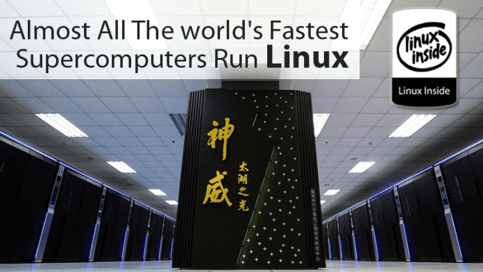 Almost All The world's Fastest Supercomputers Run Linux