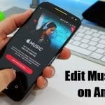 How to Edit Music Tags on Android Device