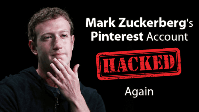 Facebook CEO Mark Zuckerberg's Pinterest Account Hacked Again