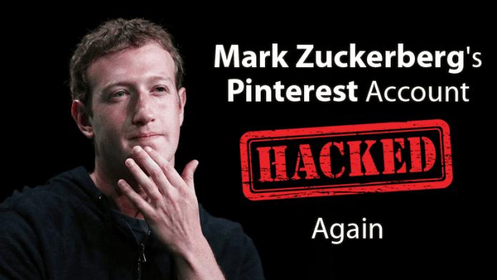 Facebook CEO Mark Zuckerberg's Pinterest Account Hacked Again