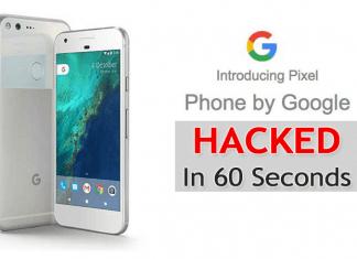 Google's New Pixel Smartphone Hacked In Just 60 Seconds