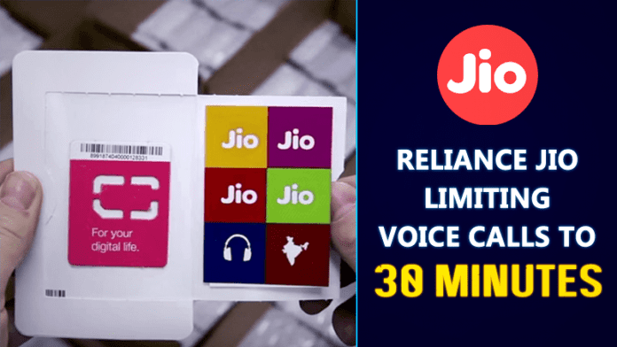 Reliance Jio Limiting Incoming/Outgoing Calls To 30 Minutes