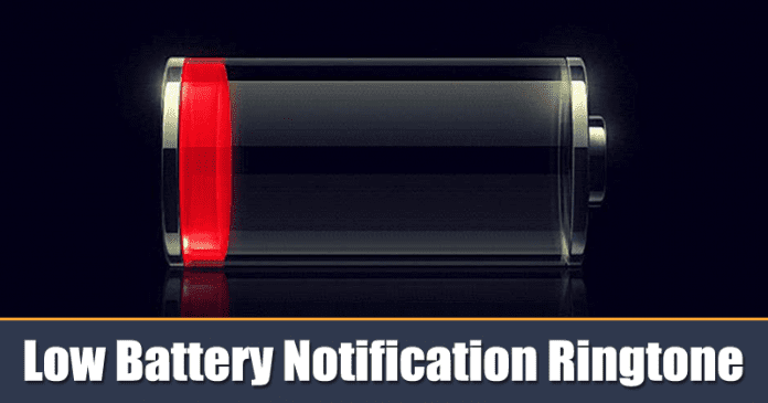 How to Set Low Battery Notification Ringtone On Android