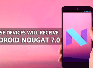 Here's A List Of Phones That Will Receive Android Nougat 7.0 Update