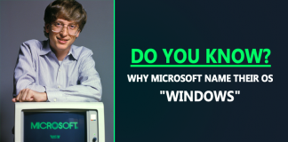 "Do You Know Why Microsoft Name Their OS ""Windows"" ?"
