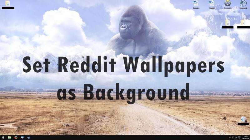Set Reddit Wallpapers as Background on PC and Android Automatically