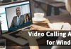 Top 10+ Free Video Calling Apps for Windows PC