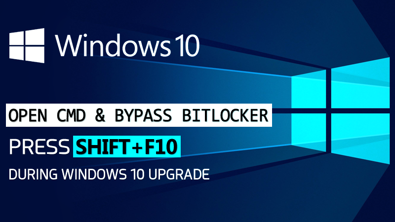 """Hack Windows 10 PC By Holding """"SHIFT+F10"""" During Upgrade"""