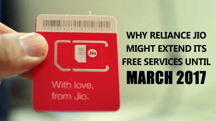 5 Reasons Why Reliance Jio Might Extend Its Free Services Until March 2017