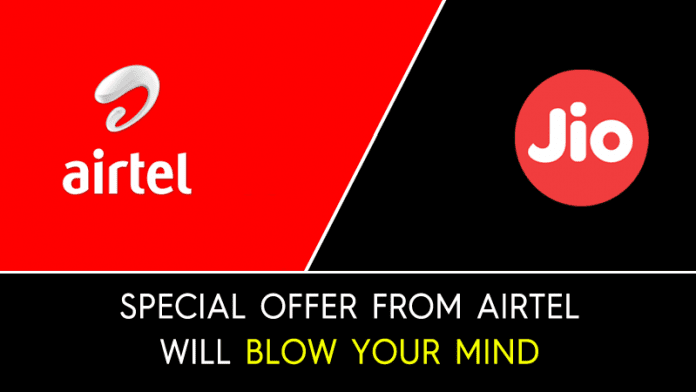 Forget Jio!! This New Offer From Airtel Will Blow Your Mind