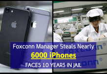 Foxconn Manager Steals Nearly 6000 iPhones