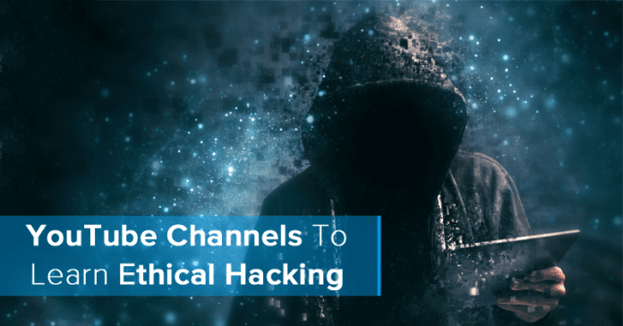 Top 15 Best YouTube Channels To Learn Ethical Hacking