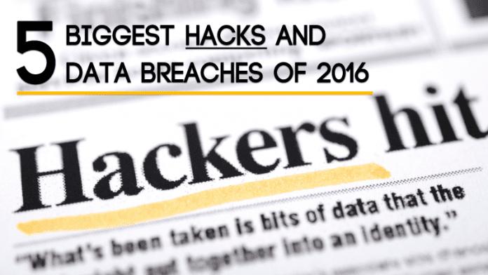 Top 5 Biggest Hacks & Data Breaches Of 2016