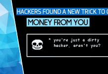 Hackers Found A New Trick To Get Money From You