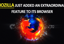 Mozilla Just Added An Extraordinary Feature To Its Browser