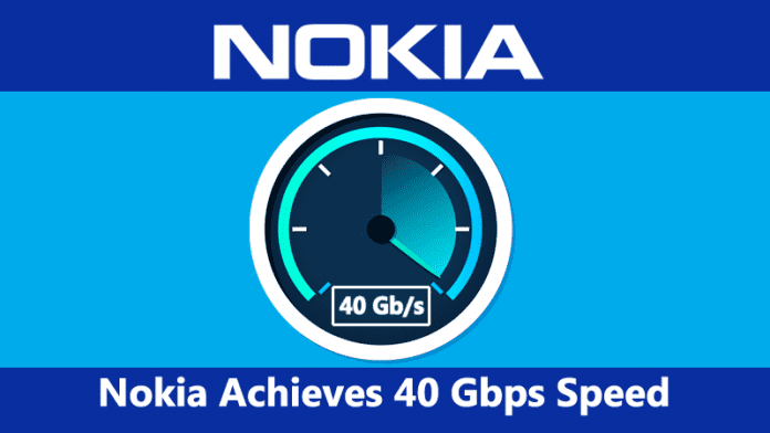 Nokia Achieves 40 Gbps Speed Using Advanced Fiber Technology