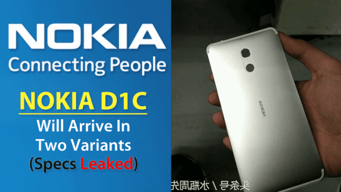 Nokia D1C Smartphone Will Arrive In Two Variants, Specs Leak