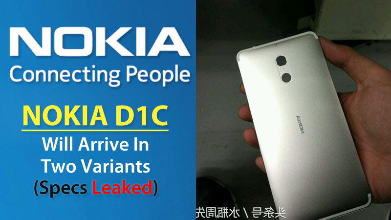 Nokia D1c Smartphone Will arrive in Two versions,Specs leak